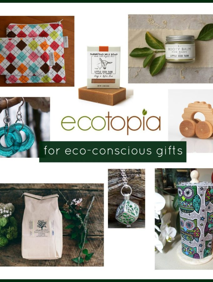 Ecotopia For Eco Conscious Gifts