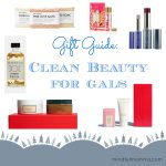 Clean Beauty Gifts for Gals
