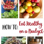 How to Eat Healthy on a Budget // www.mindfulmomma.com