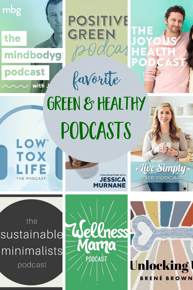 Top podcasts for green & healthy living, covering topics like healthy food, nutrition, gut health, sustainable & zero waste living, natural beauty and aging, stress, sleep and so much more. | #podcasts #ecofriendly #health #nutrition #sustainability via @MindfulMomma
