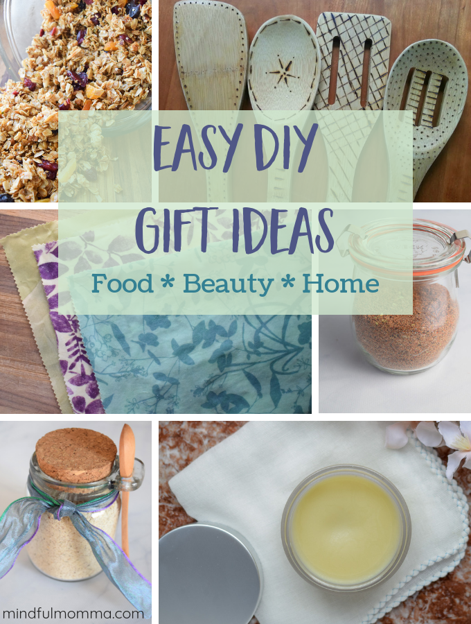 Easy DIY Gift Ideas - Food, Beauty & Home