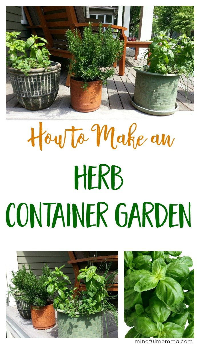 A simple tutorial for creating an herb container garden at home so you will have herbs to enjoy and cook with all year long. | Easy Gardening | Growing Herbs | Gardening Tips via @MindfulMomma