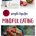 How to Eat Mindfully and Enjoy Your Food