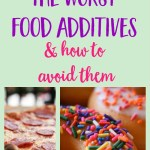 The 12 Worst Food Additives and How to Avoid Them
