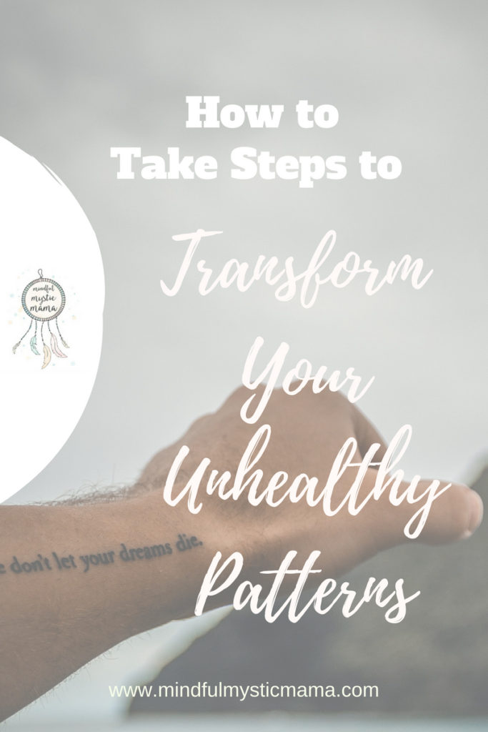 transform unhealthy patterns