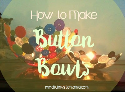 How to Make Button Bowls