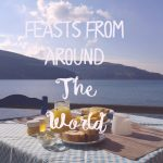 Feasts From Around the World