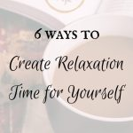 Create Relaxation Time for Yourself
