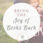 Bring the Joy of Books Back
