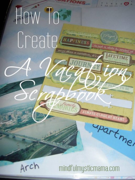 how to create a vacation scrapbook