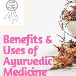 Benefits and Uses of Ayurvedic Medicine (with Dosha Quiz)