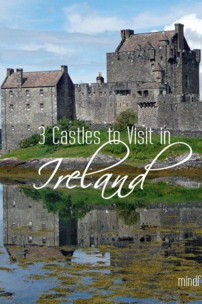 3 Castles to Visit in Ireland