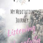 My Meditation Journey – Listening Cheerfully
