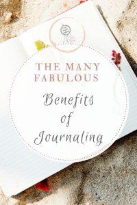 The Many Fabulous Benefits of Journaling