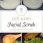 DIY Kiwi Facial Scrub