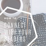 How to Connect with Your Readers (& Gather Useful Data)