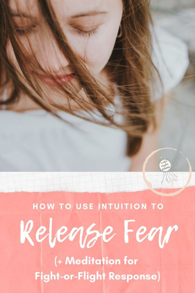 how to use intuition to release fear