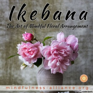 Ikebana Mindful Flower Arrangement