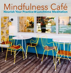 Mindfulness Cafe