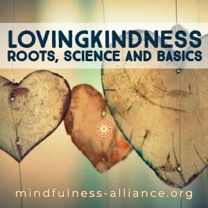 lovingkindness roots science basics
