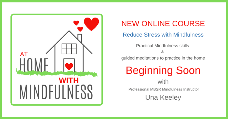 At-Home-With-Mindfulness-Online-Course-with-Una-Keeley
