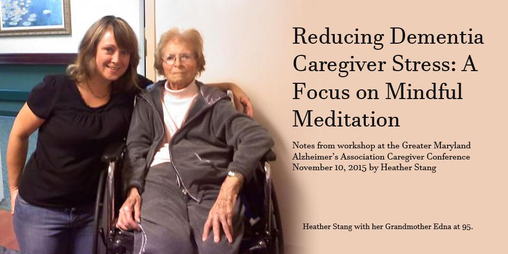 Mindful Meditation For Dementia Caregiver Stress