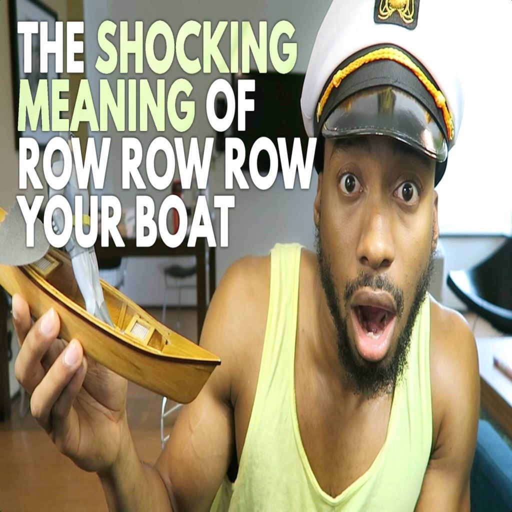 Shocking Meaning Off Row Row Row Your Boat