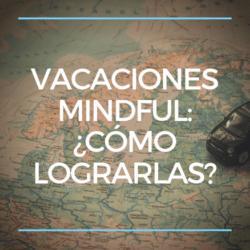 Vacaciones mindful