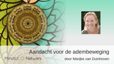 Mindfulnessmeditatie aandacht voor de adem door Marijke van Duinhoven