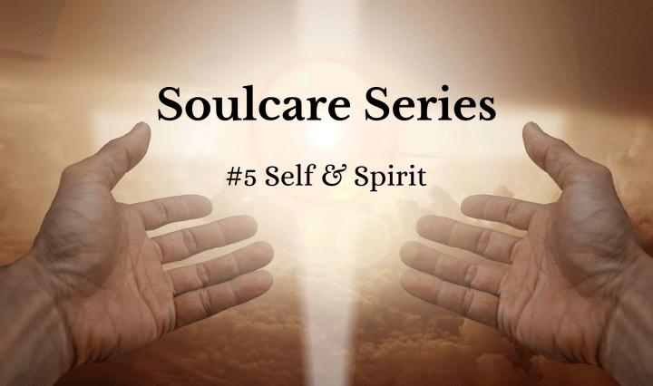 Self and spirit