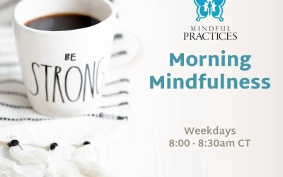 Morning Mindfulness Schedule (week of 5/3)