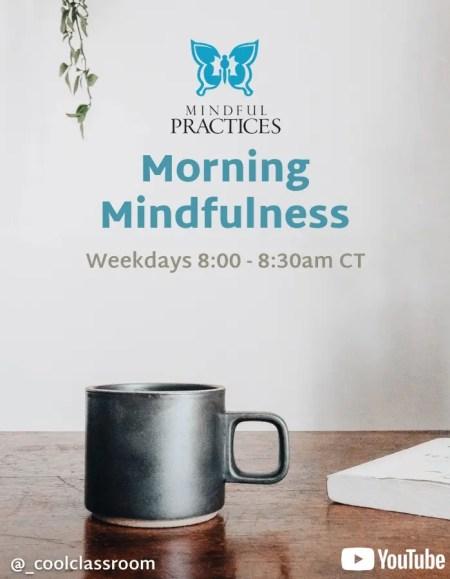 Morning Mindfulness (8:00-8:30)