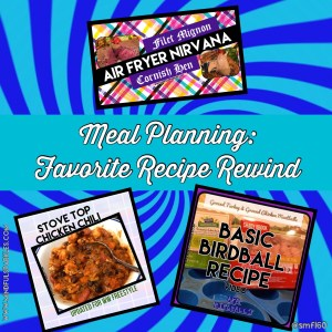 Meal Planning - Favorite Recipe Rewind - MindfulSparkles.com