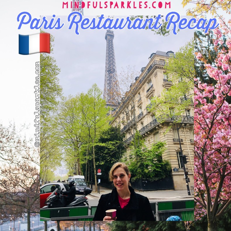 Paris Restaurant Recap