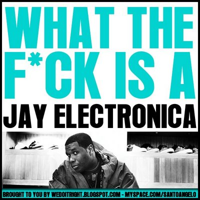 jay-electronica-what-the-fck-is-a-jay-electronica-front