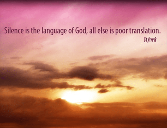 Silence is language of God