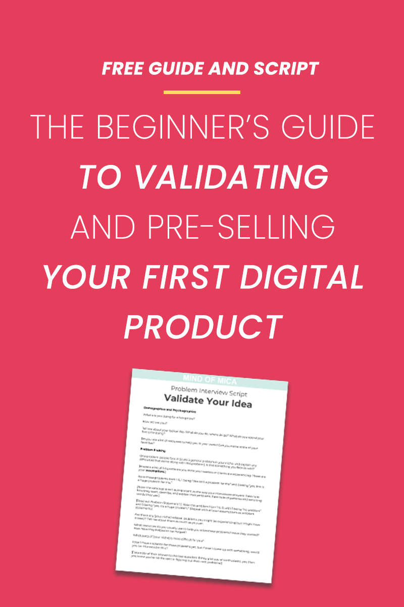 Pre-selling products can seem pretty daunting, but use this step-by-step guide to help you presell your first product on your blog! Also includes a free validation interview script so you can be sure there's demand for your product before you even create it.
