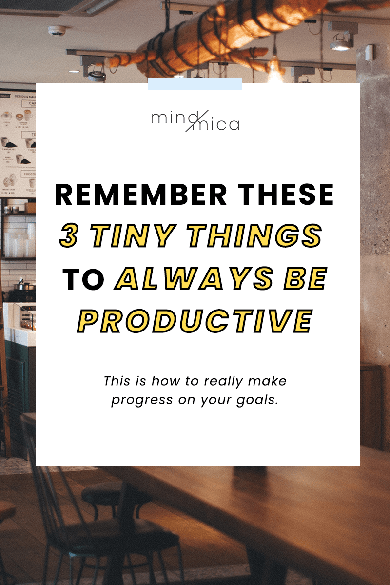 You'll always be productive when you remember these 3 things.
