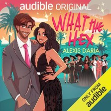 Summer Reads include What the Hex by Alexis Daria