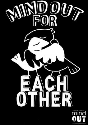 two birds hugging. mindout for each other written in bold font.