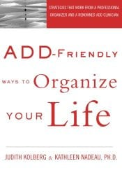 ADD Friendly ways to Organize your Life