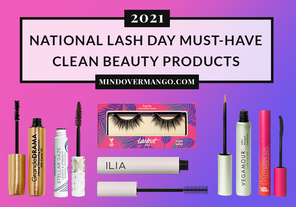 National Lash Day 2021 Clean Beauty Products