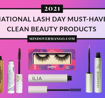National Lash Day 2021 Must-Have Clean Beauty Products