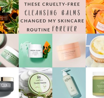 These Cruelty-Free Cleansing Balms Changed my Skincare Routine Forever