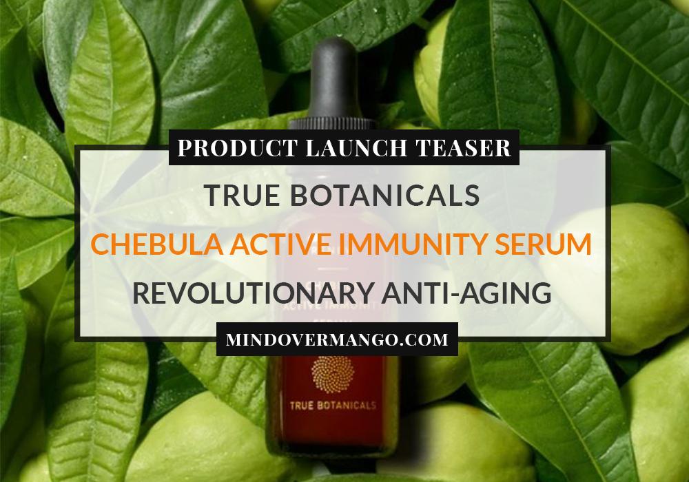 Chebula Active Immunity Serum Teaser