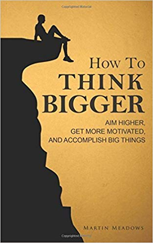 Comment penser en grand