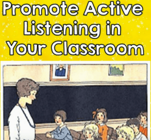 Ways to Promote Active Listening in Your Classroom
