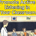Read about these different ways to promote active listening in your classroom. You can incorporate movement, brain breaks, games, and more to make sure that your students are listening and following along.