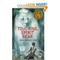 Touching Spirit Bear by Ben Mikaelsen