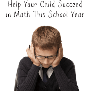 Help Your Child Succeed in Math This School Year